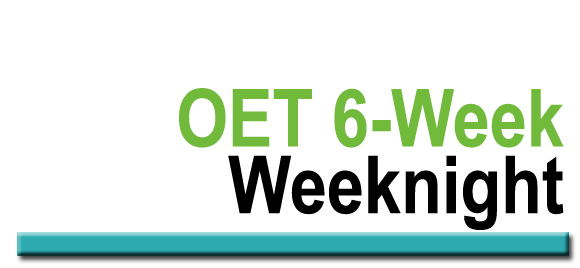 OET 6 Week Weeknight Course