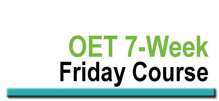 OET 7 Week Friday Course