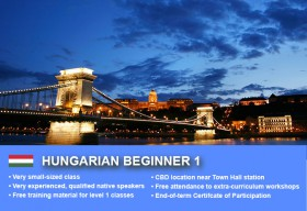 Affordable Hungarian Beginner 1 Course in Sydney CBD with small classes! Learn basic conversational proficiency over the 10-week course with free materials.