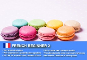 Learn French Beginner 2 in Sydney CBD with small classes! Improve your conversational proficiency over 10 weeks with free course materials.