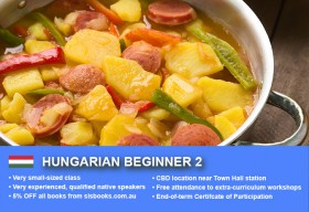 Learn Hungarian Beginner 2 in Sydney CBD with small classes! Improve your conversational proficiency over 10 weeks with free course materials.