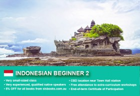 Learn Indonesian Beginner 2 in Sydney CBD within small classes! Improve your conversational proficiency over 10 weeks with free materials.