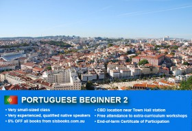 Learn Portuguese Beginner 2 in Sydney CBD with small classes! Improve your conversational proficiency over 10 weeks with free course materials.