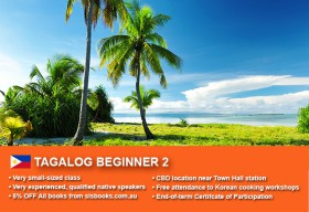 Learn Tagalog Beginner 2 in Sydney CBD within small classes! Improve your conversational proficiency over 10 weeks with free course materials.