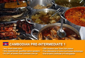 Cambodian/Khmer Pre-Intermediate 1 Course in Sydney CBD with small classes! Improve your conversational proficiency over 10 weeks with free materials.