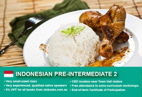 IndonesianPre-Intermediate 2 Course in Sydney CBD with small classes! Advance your conversational proficiency over 10 weeks with free materials.