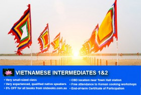 Affordable Vietnamese Intermediate Course in Sydney CBD. Advance your Vietnamese with free course materials and small class sizes!