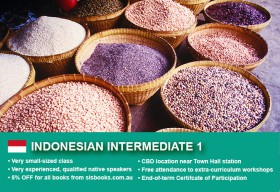 Affordable Indonesian Intermediate 1 Course in Sydney CBD with small classes! Learn higher level conversational skills over 10 weeks with free materials.