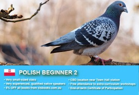 Learn Polish Beginner 2 in Sydney CBD with small classes! Improve your conversational proficiency over 10 weeks with free course materials.