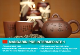 Affordable Mandarin Pre-Intermediate 1 Course in Sydney CBD with small classes! Advance your conversational proficiency over 10 weeks with free materials.