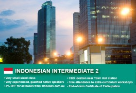 Affordable Indonesian Intermediate 2 Course in Sydney CBD with small classes! Learn higher level conversational skills over 10 weeks with free materials.